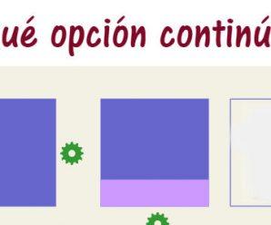 ¿Qué opción continúa?